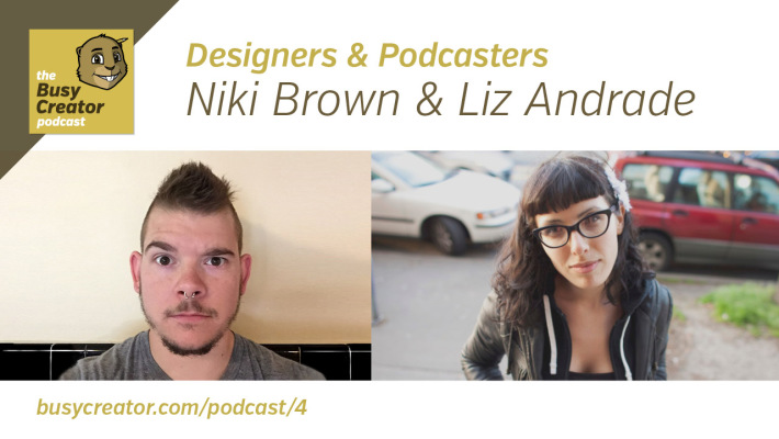 The Busy Creator 4 w/guests Niki Brown & Liz Andrade