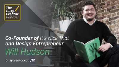 How Will Hudson Balances Publishing with Managing, and Challenges of Running 'It's Nice That'