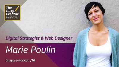 Marie Poulin Describes the Evolution from Designer to Strategist, and her Productivity Habits