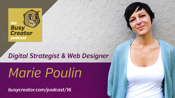The Busy Creator 16 w/Marie Poulin