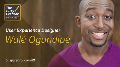 User Experience Designer Walé Ogundipe Bring Us Inside Startups & Hackathons
