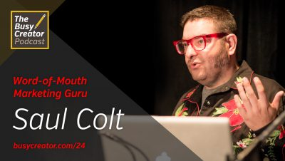 Stunts and Mentalities to Become a Word-of-Mouth Marketing Guru, with Saul Colt
