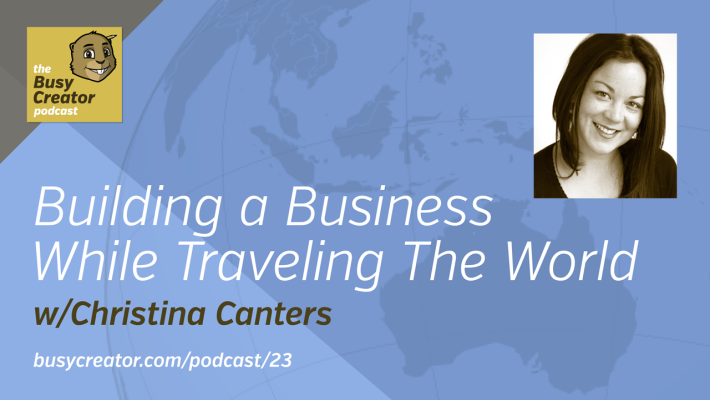The Busy Creator 23 w/Christina Canters
