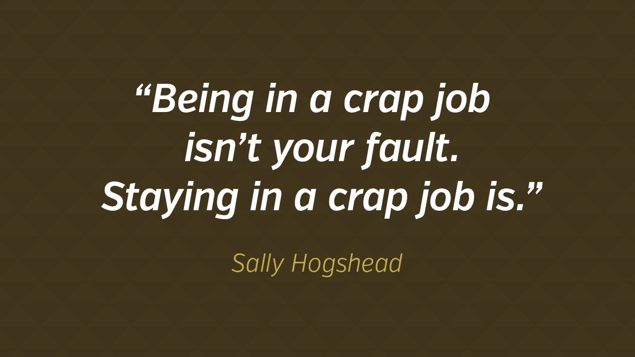 Words of Wisdom: Sally Hogshead On Jobs