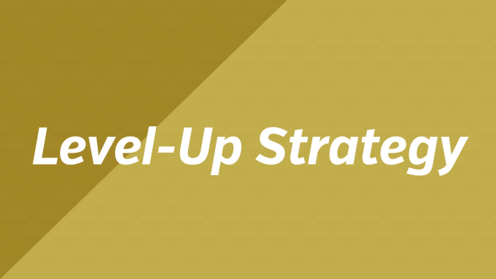 Level-Up Strategy