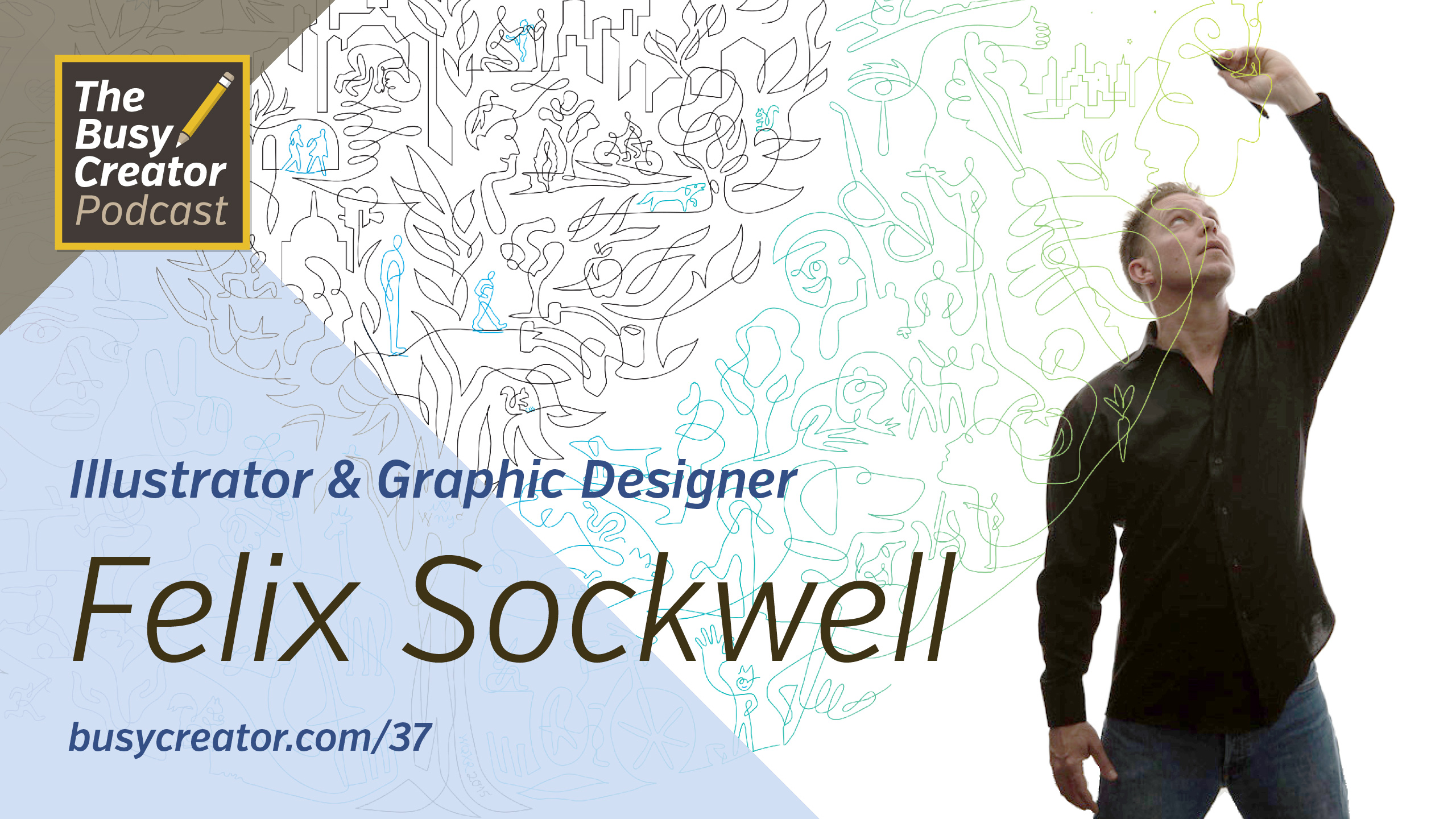 Illustrator & Graphic Designer Felix Sockwell Shares Career Journeys and Productivity Habits