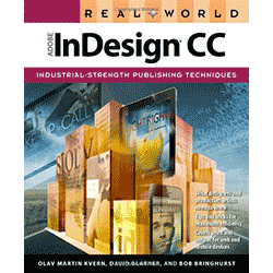 Real World InDesign CC by David Blatner
