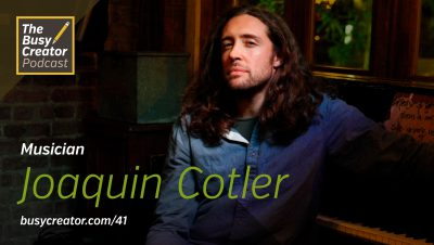 The Creative Life of a Modern Musician, with Joaquin Cotler