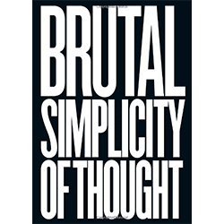 Brutal Simplicity of Though by M&C Saatchi