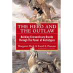 The Hero & The Outlaw, by Margaret Mark & Carl Pearson