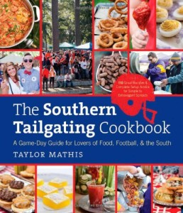 The Souther Tailgating Cookbook by Taylor Mathis