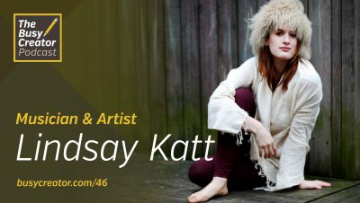 Artist & Musician Lindsay Katt Shares Her Quest to Do Everything