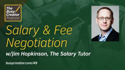 Salary & Fee Negotiation for Freelancers and Solo Creatives with Jim Hopkinson
