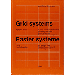 Grid Systems in Graphic Design by Joset Muller-Brockmann