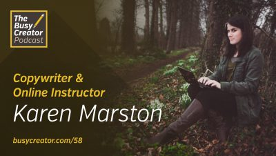 How Copywriter Karen Marston Became an Online Instructor and Happy Solo Practitioner