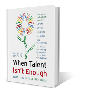 When Talent Isn't Enough by Kristen Fischer