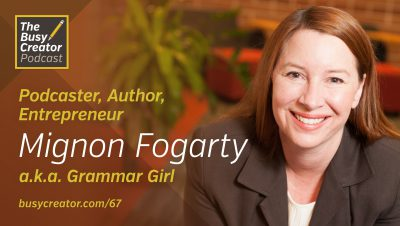 How Mignon Fogarty Launched a World-Famous Podcast Network and Became Grammar Girl