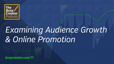 Examining Audience Growth & Online Promotion