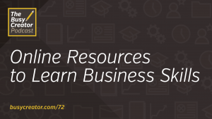 Online Resources for Creative Professionals to Learn Business Skills