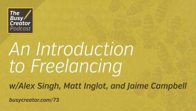 An Introduction to Freelancing — Definitions, ailments, and mindsets for new and veteran freelancers