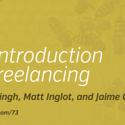An Introduction to Freelancing — The Busy Creator Podcast 73