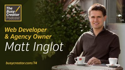 Web Agency Owner Matt Inglot Talks Client Selection, Workflow, and The Challenges of Working from Home