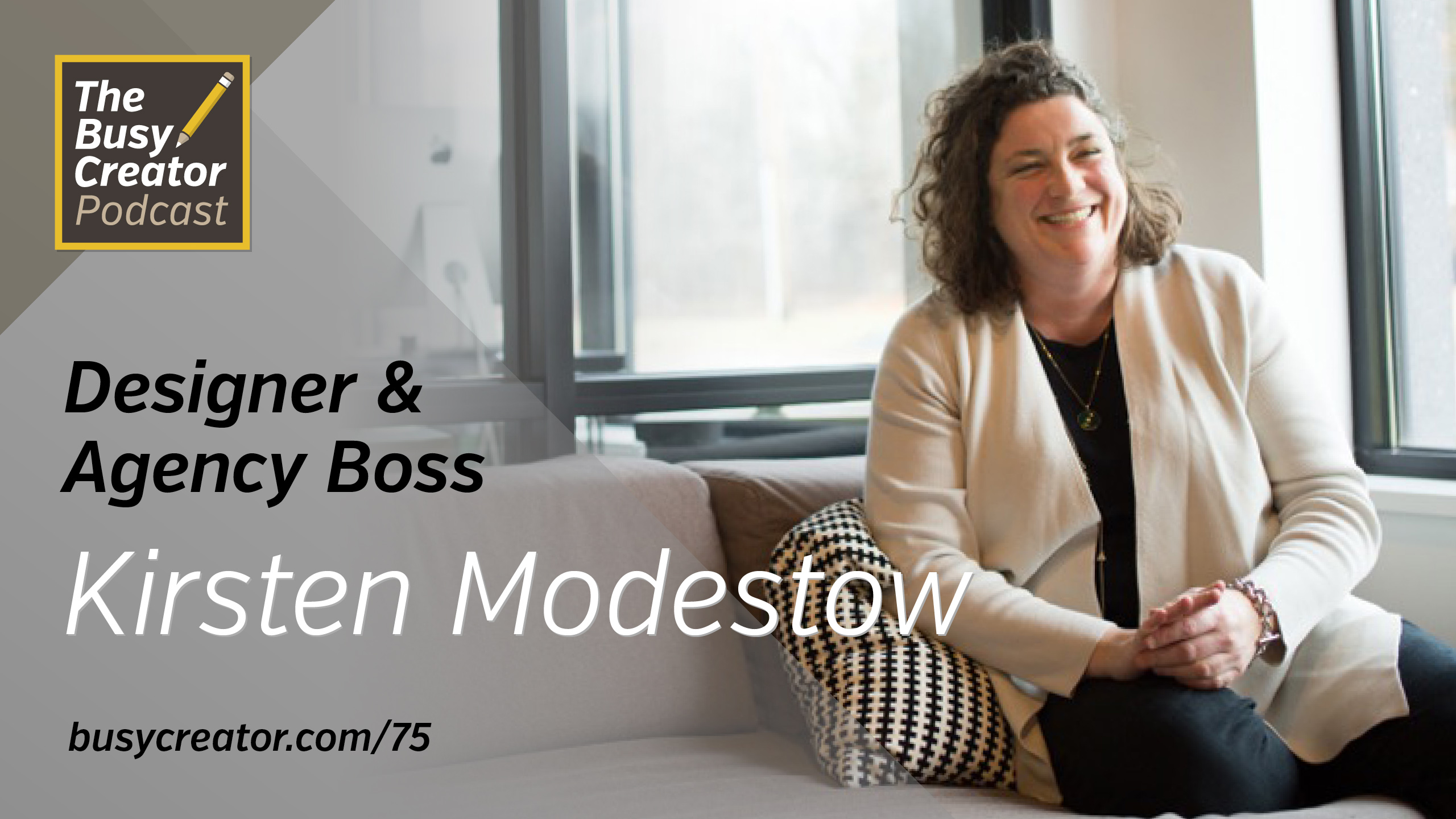 How Kirsten Modestow Started a Branding & Design Agency in Her House and Thrives Outside of a Major City