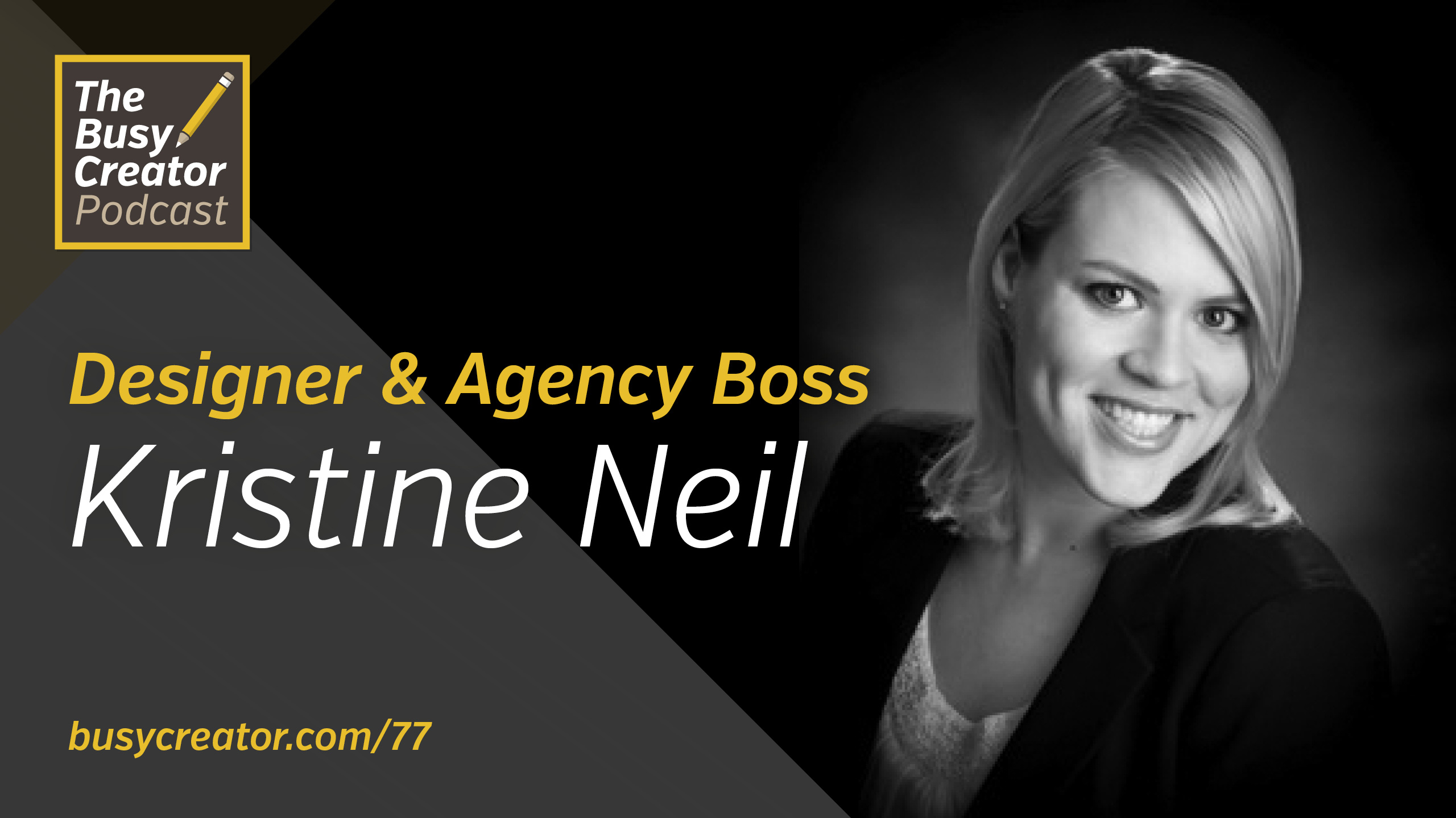 Examining Culture and Habits of a Small Design Team with Designer and Agency Boss Kristine Neil