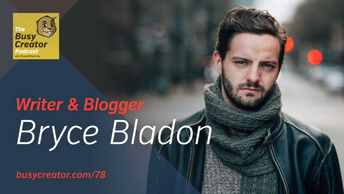 The Busy Creator 78 w/Bryce Baldon