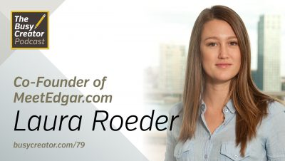 Escaping Web Design to Build a Software Business, with Edgar Co-Founder Laura Roeder