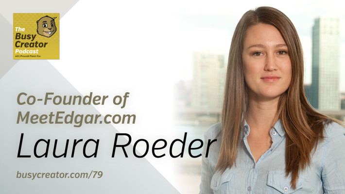 The Busy Creator 79 w/Laura Roeder