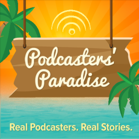 Podcasters' Paradise Podcast cover