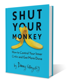 Shut Your Monkey by Danny Gregory