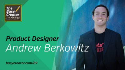 Wearing Many Hats as a Designer for a Software Startup with Andrew Berkowitz