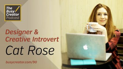 Building Community and Finding Personality Stengths as a Creative Introvert, with Designer Cat Rose