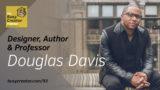 The Busy Creator 93 w/Douglas Davis