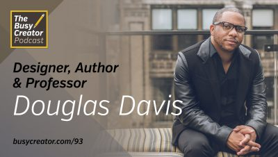 Exploring Business Issues Faced by Creative Pros with Author & Professor Douglas Davis
