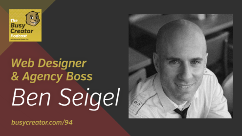 The Busy Creator 94 w/Ben Seigel