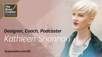 Launching an Online Community for Creative Entrepreneurs with Designer, Writer, and Podcaster Kathleen Shannon