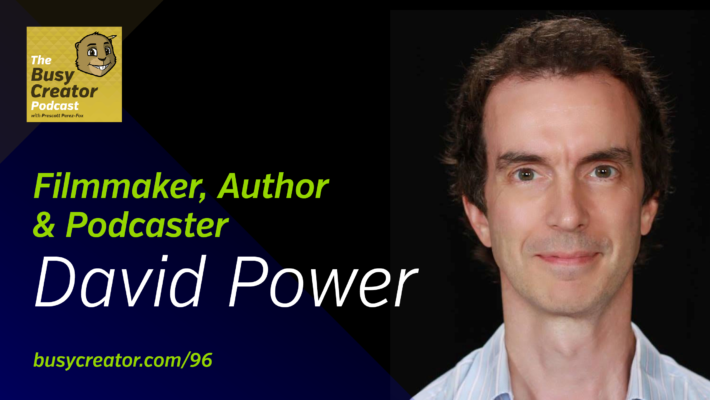 The Busy Creator 96 w/David Power