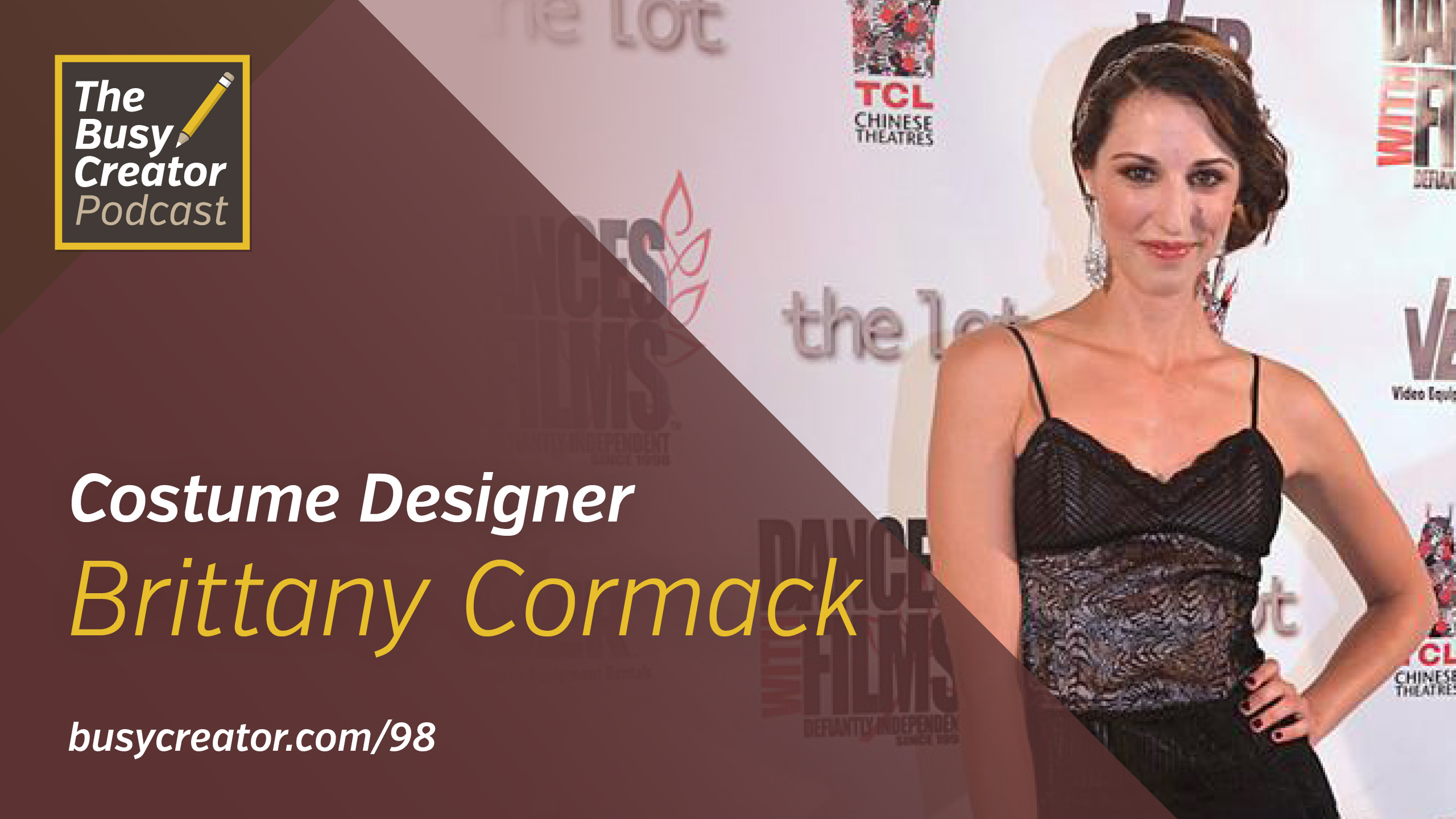Going Hollywood, How Brittany Cormack Thrives as a Costume Designer Amid the Madness of Showbiz