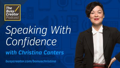 B-SIDE: How to Speak with Confidence On The Mic and In Person, with Christina Canters